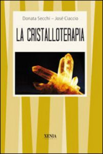 XENIA - La Cristalloterapia