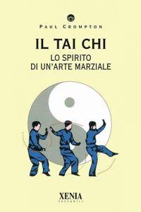 XENIA - Il Tai Chi lo spirito di un'arte marziale