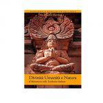 Divinità Umanità e Natura Nella Tradizione Indiana