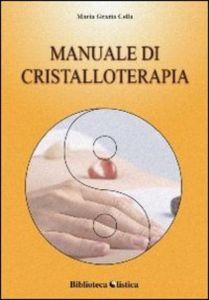 XENIA - Manuale di Cristalloterapia