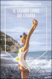 XENIA - Il Grande Libro dei Chakra