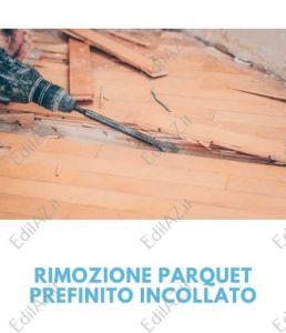 Rimozione, demolizione parquet prefinito incollato Roma
