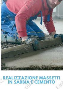 Realizzazione massetto in sabbia e cemento Roma