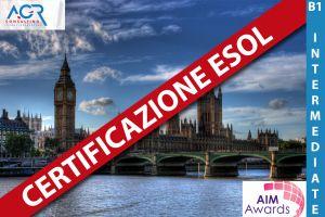 Certificazione ESOL Livello: B1 - Intermediate