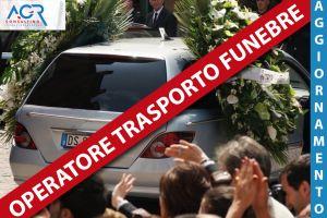 Operatore Addetto Al Trasporto Funebre - Aggiornamento