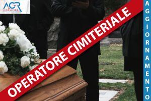Operatore Addetto Alle Operazioni Cimiteriali E Di Sepoltura - Aggiornamento