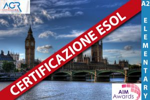 Certificazione ESOL Livello: A2 - Elementary