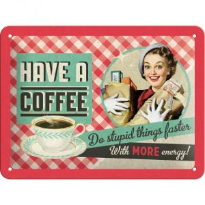 Cartello Have a coffee