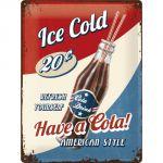 Cartello Have a Cola!